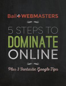 5  Steps to Dominate Online: Plus 3 Fantastic Google Tips