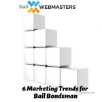 6 Marketing Trends for Bail Bondsman 2019 Blog Cover