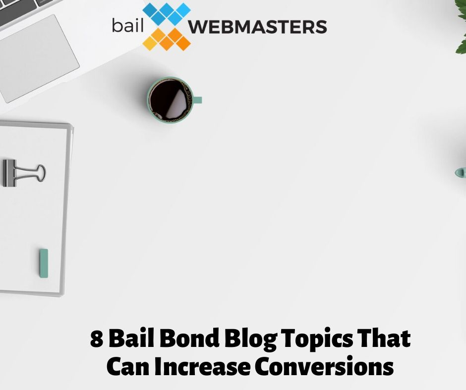 Bail Bond Blog Topics Graphic