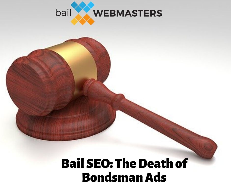 Bail SEO: The Death of Bondsman Ads (COVER)
