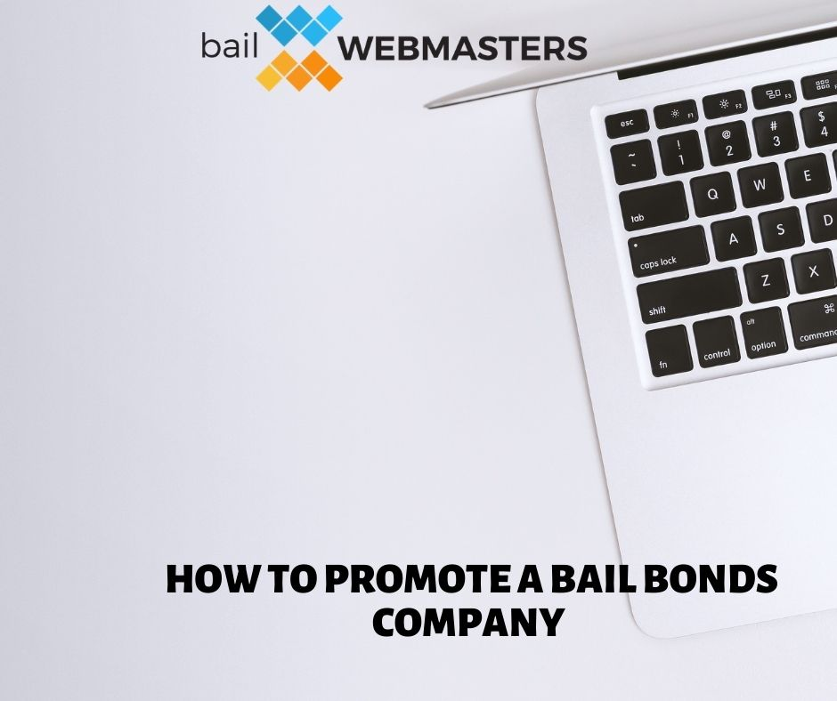 Promote a Bail Bonds Company